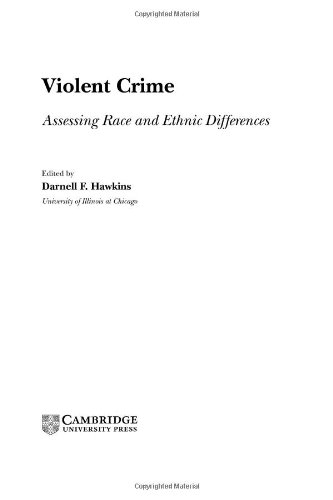9780521622974: Violent Crime: Assessing Race and Ethnic Differences (Cambridge Studies in Criminology)