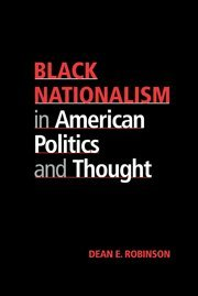 9780521623261: Black Nationalism in American Politics and Thought