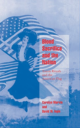 9780521623452: Blood Sacrifice and the Nation: Totem Rituals and the American Flag (Cambridge Cultural Social Studies)