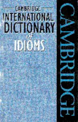 9780521623643: Cambridge International Dictionary of Idioms