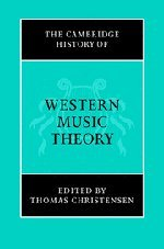 9780521623711: The Cambridge History of Western Music Theory