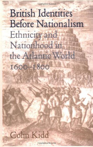 9780521624039: British Identities before Nationalism: Ethnicity and Nationhood in the Atlantic World, 1600-1800
