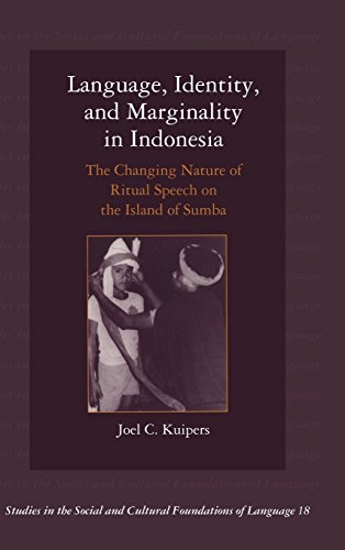9780521624084: Language, Identity, and Marginality in Indonesia: The Changing Nature of Ritual Speech on the Island of Sumba (Studies in the Social and Cultural Foundations of Language)