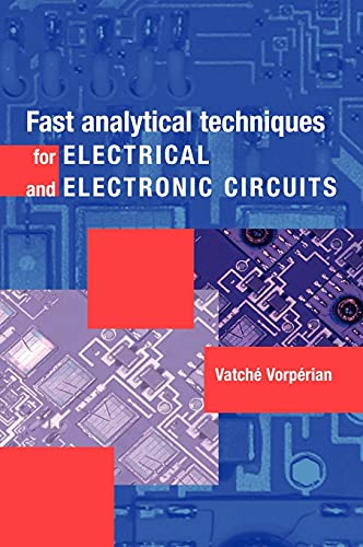 9780521624428: Fast Analytical Techniques for Electrical and Electronic Circuits