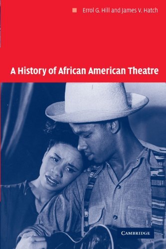 9780521624725: A History of African American Theatre (Cambridge Studies in American Theatre and Drama)