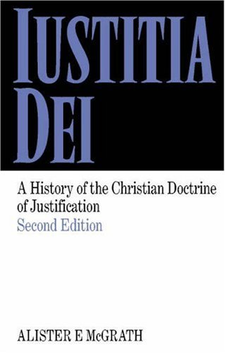 9780521624817: Iustitia Dei: A History of the Christian Doctrine of Justification