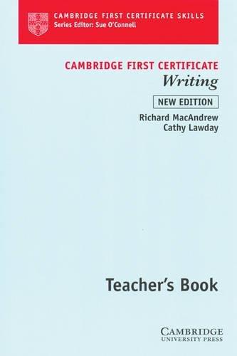 9780521624848: Cambridge First Certificate Writing Teacher's book (Cambridge First Certificate Skills)