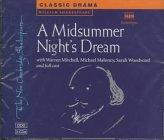 9780521624879: A Midsummer Night's Dream 3 Audio CD Set 3 CD-Audio compact discs: Performed by Warren Mitchell & Cast (New Cambridge Shakespeare Audio)