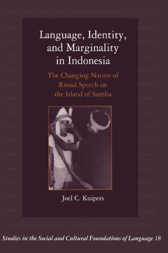 9780521624954: Language, Identity, and Marginality in Indonesia: The Changing Nature of Ritual Speech on the Island of Sumba (Studies in the Social and Cultural Foundations of Language)