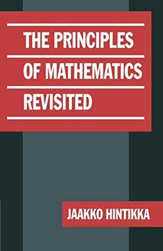The Principles of Mathematics Revisited [Jan 12, 2008] Hintikka