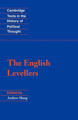 9780521625111: The English Levellers Paperback (Cambridge Texts in the History of Political Thought)