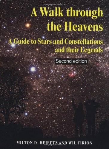 9780521625135: A Walk through the Heavens: A Guide to Stars and Constellations and their Legends