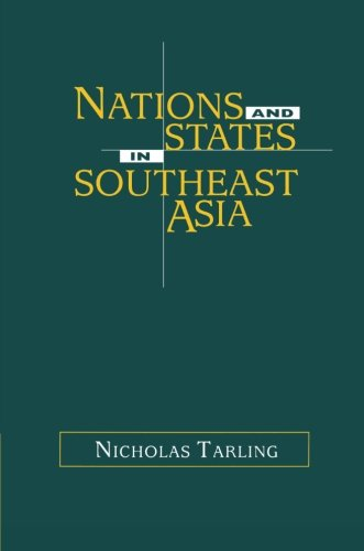 9780521625647: Nations and States in Southeast Asia