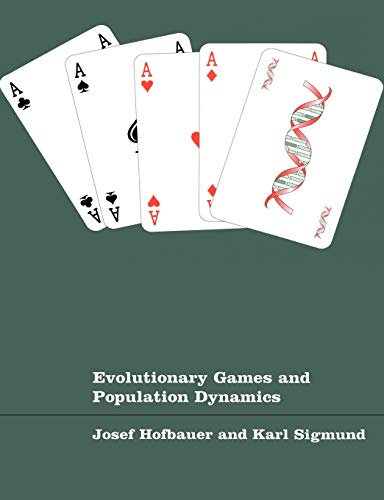 9780521625708: Evolutionary Games and Population Dynamics