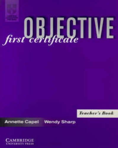9780521625753: Objective: First Certificate Teacher's book