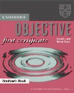 9780521625760: Objective: First Certificate Student's book