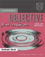 9780521625760: Objective first certificate. Student's book. Per le Scuole superiori