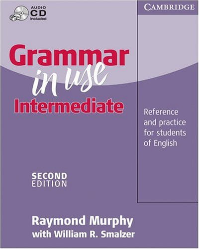 Grammar in Use Intermediate without Answers with Audio CD: Reference and Practice for Intermediate Students of English (0521625971) by Raymond Murphy