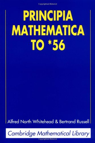 9780521626064: Principia Mathematica to *56 2nd Edition Paperback (Cambridge Mathematical Library)