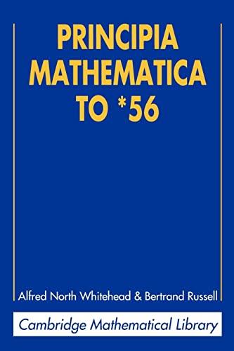 9780521626064: Principia Mathematica to *56 (Cambridge Mathematical Library)