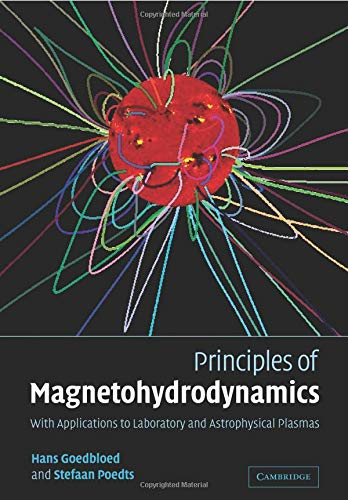 9780521626071: Principles of Magnetohydrodynamics: With Applications to Laboratory and Astrophysical Plasmas