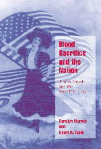 9780521626095: Blood Sacrifice and the Nation: Totem Rituals and the American Flag (Cambridge Cultural Social Studies)