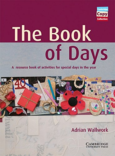 9780521626118: The Book of Days: A resource book of activities for special days in the year (Cambridge Copy Collection)