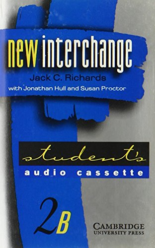 New Interchange Student's audio cassette 2B: English for International Communication (9780521626521) by Jack C. Richards; Jonathan Hull; Susan Proctor