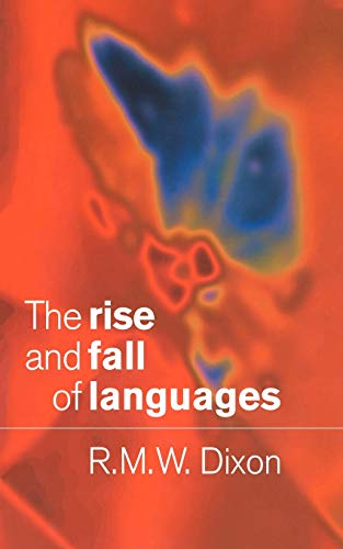 9780521626545: The Rise and Fall of Languages