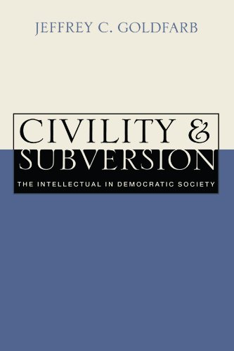 9780521627238: Civility and Subversion: The Intellectual in Democratic Society