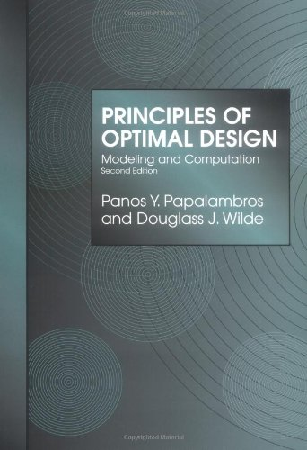 Principles of Optimal Design. Modeling and Computation. With Figures: Papalambros, Panos Y. / Wilde...