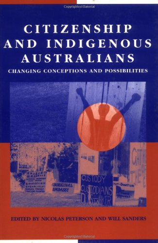 9780521627368: Citizenship and Indigenous Australians: Changing Conceptions and Possibilities