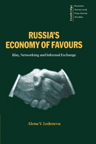 9780521627436: Russia's Economy of Favours: Blat, Networking and Informal Exchange (Cambridge Russian, Soviet and Post-Soviet Studies)