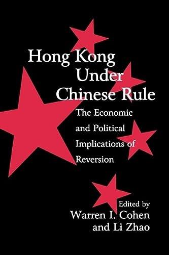 Hong Kong under Chinese Rule: Cohen Warren I and Zhao Li (editors)