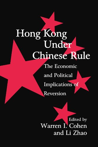 9780521627610: Hong Kong under Chinese Rule: The Economic and Political Implications of Reversion (Cambridge Modern China Series)