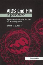 9780521627665: AIDS and HIV in Perspective 2nd Edition Paperback: A Guide to Understanding the Virus and Its Consequences