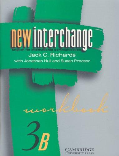 9780521628396: New Interchange Workbook 3B: English for International Communication (New Interchange English for International Communication)
