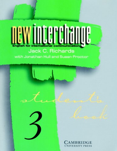 9780521628440: New Interchange Student's book 3: English for International Communication