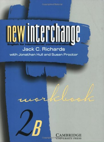 New Interchange 2: English for International Communication (Workbook): Jack C. Richards,Jonathan ...