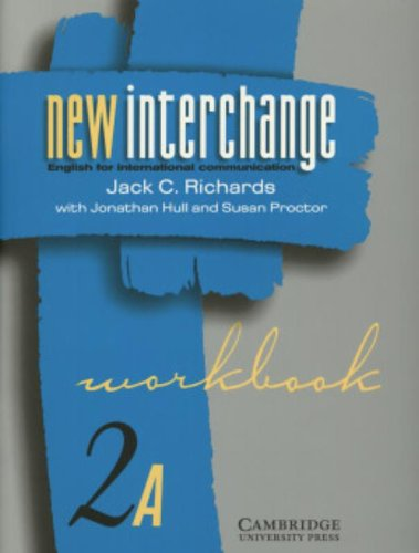 9780521628587: New Interchange Workbook 2A: English for International Communication (New Interchange English for International Communication)