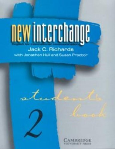 9780521628624: New Interchange Student's book 2: English for International Communication