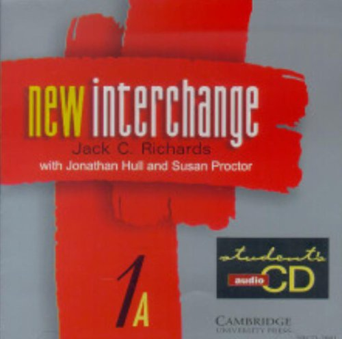 9780521628709: New Interchange Student's audio CD 1A: English for International Communication: Level 1a (New Interchange English for International Communication)