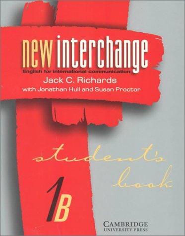 New Interchange Student's book 1B: English for International Communication (New Interchange ...