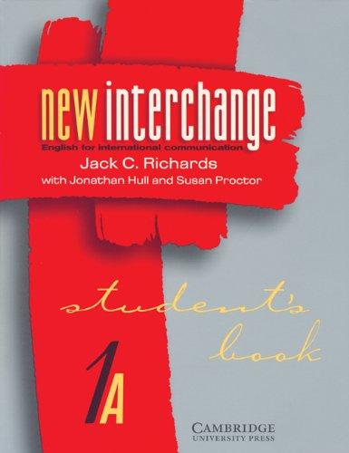 9780521628808: New Interchange Student's book 1A: English for International Communication