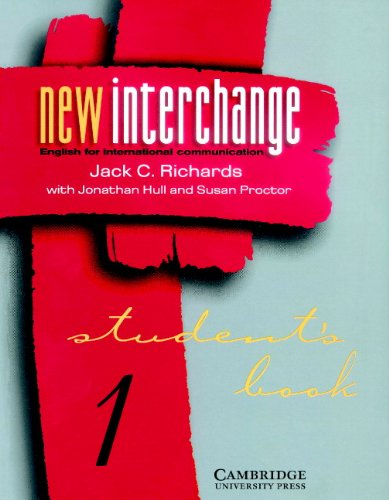 9780521628815: New Interchange Level 1 Student's book 1: English for International Communication (New Interchange Student's Book)