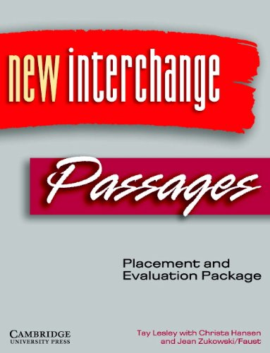 New Interchange and Passages Placement and Evaluation: Lesley, Tay, Hansen,