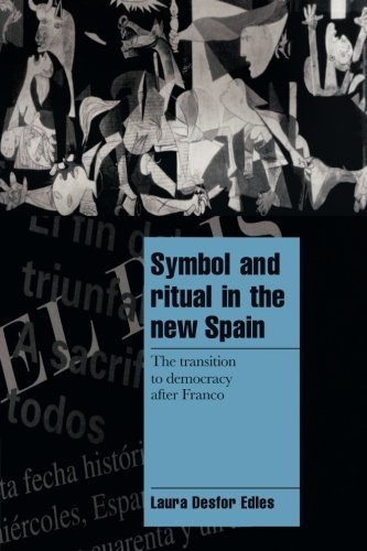 9780521628853: Symbol and Ritual in the New Spain: The Transition to Democracy after Franco (Cambridge Cultural Social Studies)