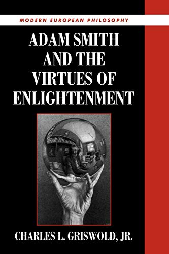 9780521628914: Adam Smith and the Virtues of Enlightenment (Modern European Philosophy)