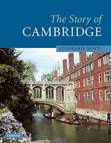 9780521628976: The Story of Cambridge