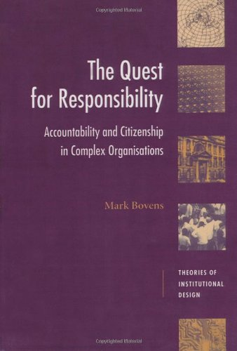 9780521628983: The Quest for Responsibility: Accountability and Citizenship in Complex Organisations (Theories of Institutional Design)